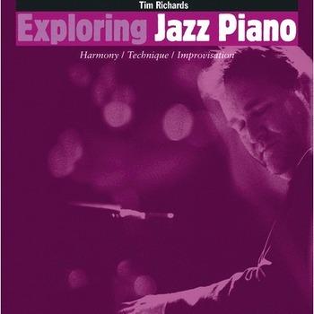 Exploring jazz piano  Volume 1 + CD  Tim Richards